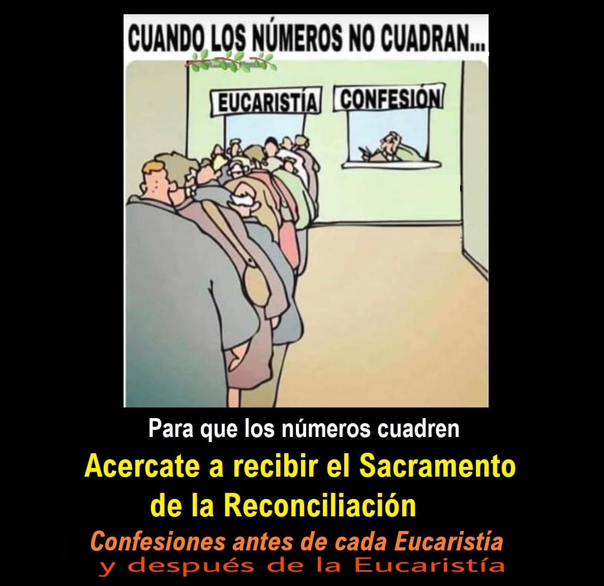 Confesiones antes y después de cada Eucarístía